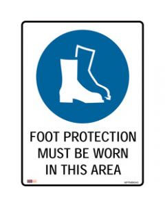 SAFETY SIGNAGE - MANDATORY,Foot Protection Must Be Worn,450mmx600mm Polypropylene