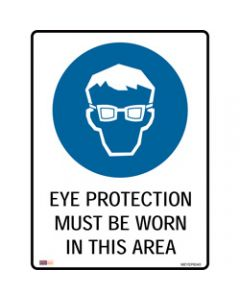 SAFETY SIGNAGE - MANDATORY,Eye Protection Must Be Worn,450mmx600mm Metal