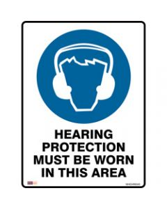 SAFETY SIGNAGE - MANDATORY,Hearing Protection To Be Worn,450mmx600mm Polypropylene