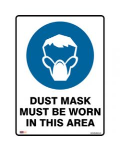 SAFETY SIGNAGE - MANDATORY,Dust Mask Must Be Worn,450mmx600mm Metal