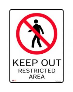 SAFETY SIGNAGE - PROHIBITION,Keep Out Restricted Area,450mmx600mm Polypropylene