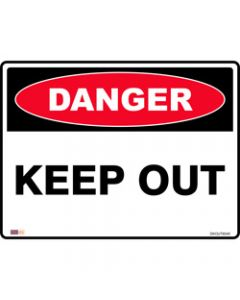 SAFETY SIGNAGE - DANGER,Keep Out 450mmx600mm Metal