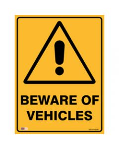 SAFETY SIGNAGE - WARNING,Beware Of Vehicles,450mmx600mm Metal