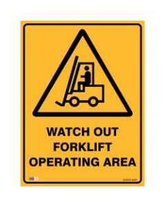 SAFETY SIGNAGE - WARNING,Watch Out Forklift,450mmx600mm Polypropylene